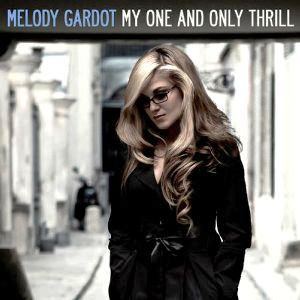 My One and Only Thrill - Special Edition by Melody Gardot image