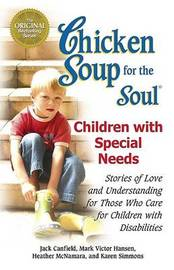 Chicken Soup for the Soul: Children with Special Needs by Jack Canfield image