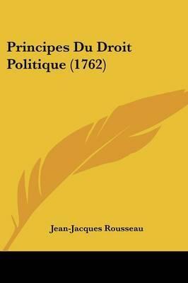 Principes Du Droit Politique (1762) by Jean Jacques Rousseau image