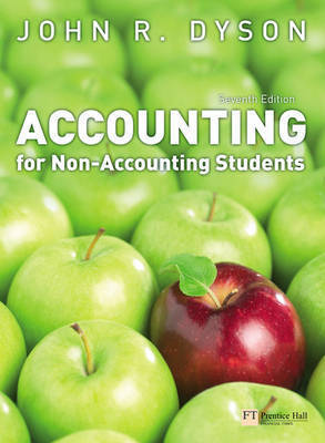 Accounting for Non-Accounting Students by J.R. Dyson
