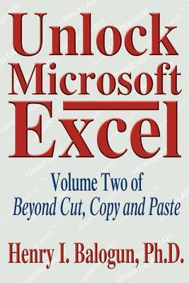 Unlock Microsoft Excel by Henry I Balogun image