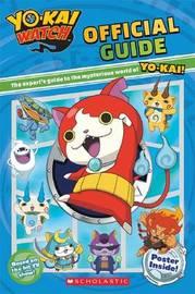 Yo-Kai Watch: Official Guide by Meredith Rusu