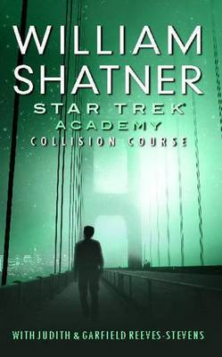 Star Trek: Academy: Collision Course by William Shatner image