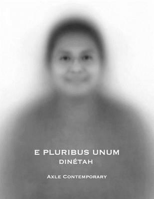 E Pluribus Unum by Axle Contemporary
