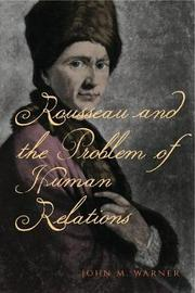 Rousseau and the Problem of Human Relations by John M. Warner image