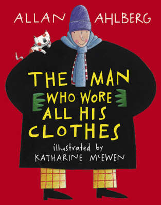Man Who Wore All His Clothes by Allan Ahlberg image