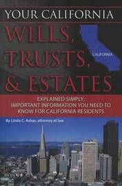 Your California Wills, Trusts, & Estates Explained Simply by Linda C Ashar image