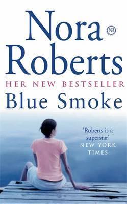 Blue Smoke by Nora Roberts image