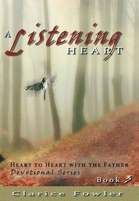 A Listening Heart by Clarice Fowler image