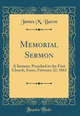 Memorial Sermon by James M Bacon