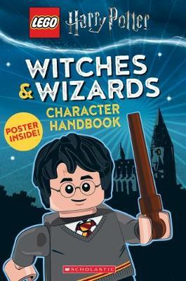 LEGO Harry Potter: Witches & Wizards Character Handbook by Samantha Swank