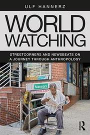 World Watching by Ulf Hannerz