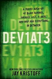 Dev1at3: Lifel1k3 2 (Deviate: Lifelike 2) by Jay Kristoff image