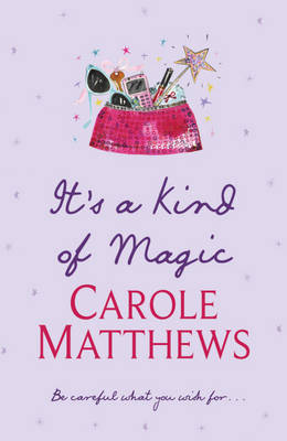 It's a Kind of Magic by Carole Matthews image