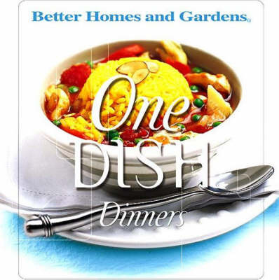 One Dish Dinners by Better Homes & Gardens image