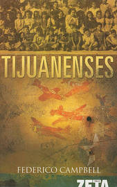 Tijuanenses by Federico Campbell image