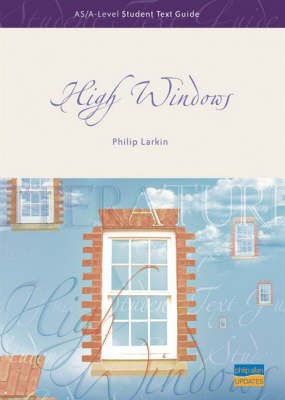 """High Windows"": AS/A-level Student Text Guide by Andrew Green"