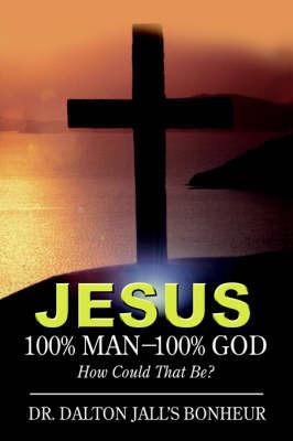 Jesus by Dr Dalton Jall Bonheur