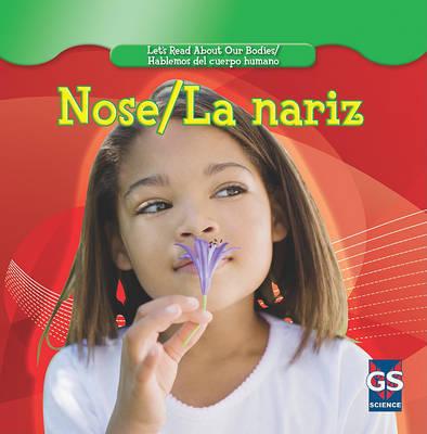 Nose/La Nariz by Cynthia Klingel