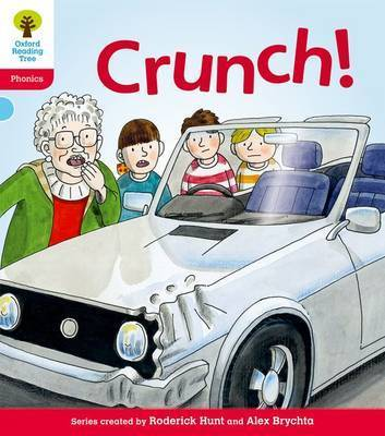 Oxford Reading Tree: Level 4: Floppy's Phonics Fiction: Crunch! by Roderick Hunt