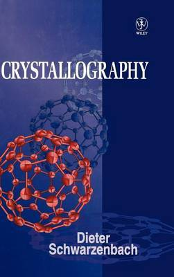 Crystallography by Dieter Schwarzenbach