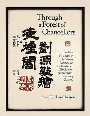 Through a Forest of Chancellors by Anne Burkus-Chasson