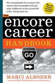The Encore Career Handbook by Marci Alboher