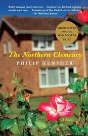 The Northern Clemency by Philip Hensher image