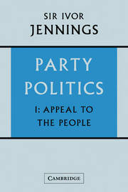 Party Politics: Volume 1, Appeal to the People: v. 1 by Ivor Jennings image