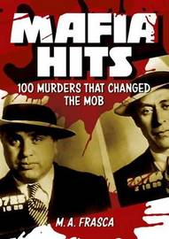 Mafia Hits by M A Frasca
