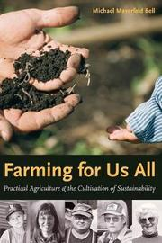 Farming for Us All by Michael Mayerfeld Bell