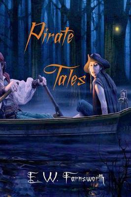 Pirate Tales by E W Farnsworth image