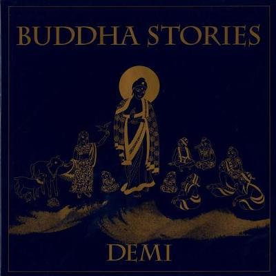 "Buddha Stories by ""Demi"""