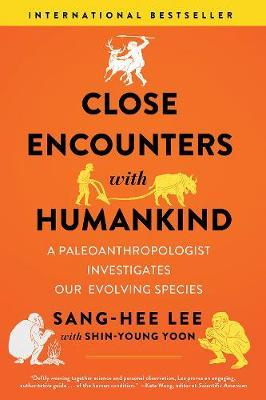 Close Encounters with Humankind by Sang-Hee Lee image