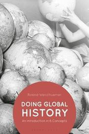 Doing Global History by Roland Wenzlhuemer