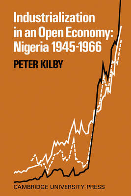Industrialization in an Open Economy by Peter Kilby image