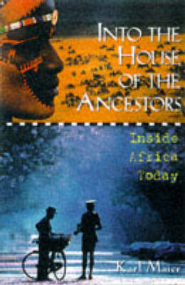 Into the House of the Ancestors by Karl Maier image