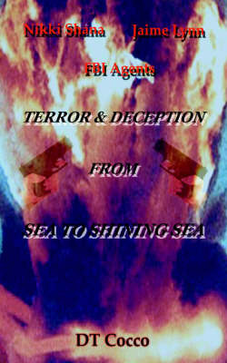 Nikki Shana Jaime Lynn FBI Agents: Terror and Deception from Sea to Shining Sea by DT Cocco image