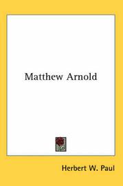 Matthew Arnold by Herbert W Paul image