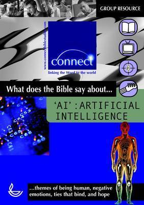 What Does the Bible Say About...A.I.: Artificial Intelligence by D. Archer