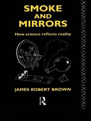 Smoke and Mirrors by James Robert Brown