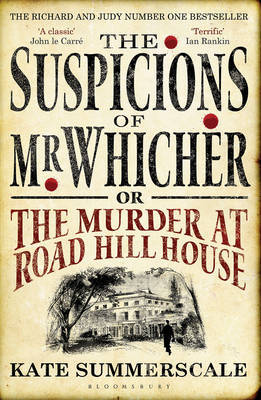 The Suspicions of Mr. Whicher: or the Murder at Road Hill House by Kate Summerscale