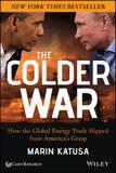The Colder War by Marin Katusa