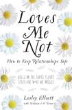 Loves Me Not by Lesley Elliott