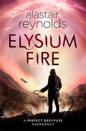 Elysium Fire by Alastair Reynolds