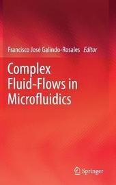 Complex Fluid-Flows in Microfluidics image