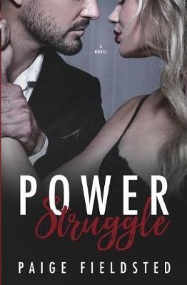 Power Struggle by Paige Fieldsted