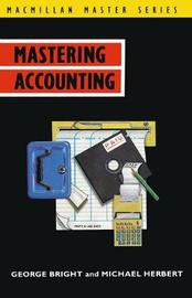 Mastering Accounting by George Bright