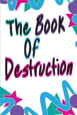 The Book of Destruction by Jess