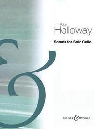 Sonata for Solo Cello by Robin Holloway image